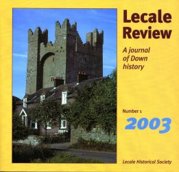 Front Cover: Kilclief Castle was built by John Cely, Bishop of Down, in the early fifteenth century. In later centuries it was the centre of an area where the Fitzsimons surname became very numerous.