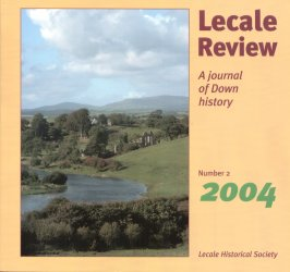 Front Cover: View of the Quoile and Inch Abbey from Roughal Hill, Downpatrick PHOTO William Stranney