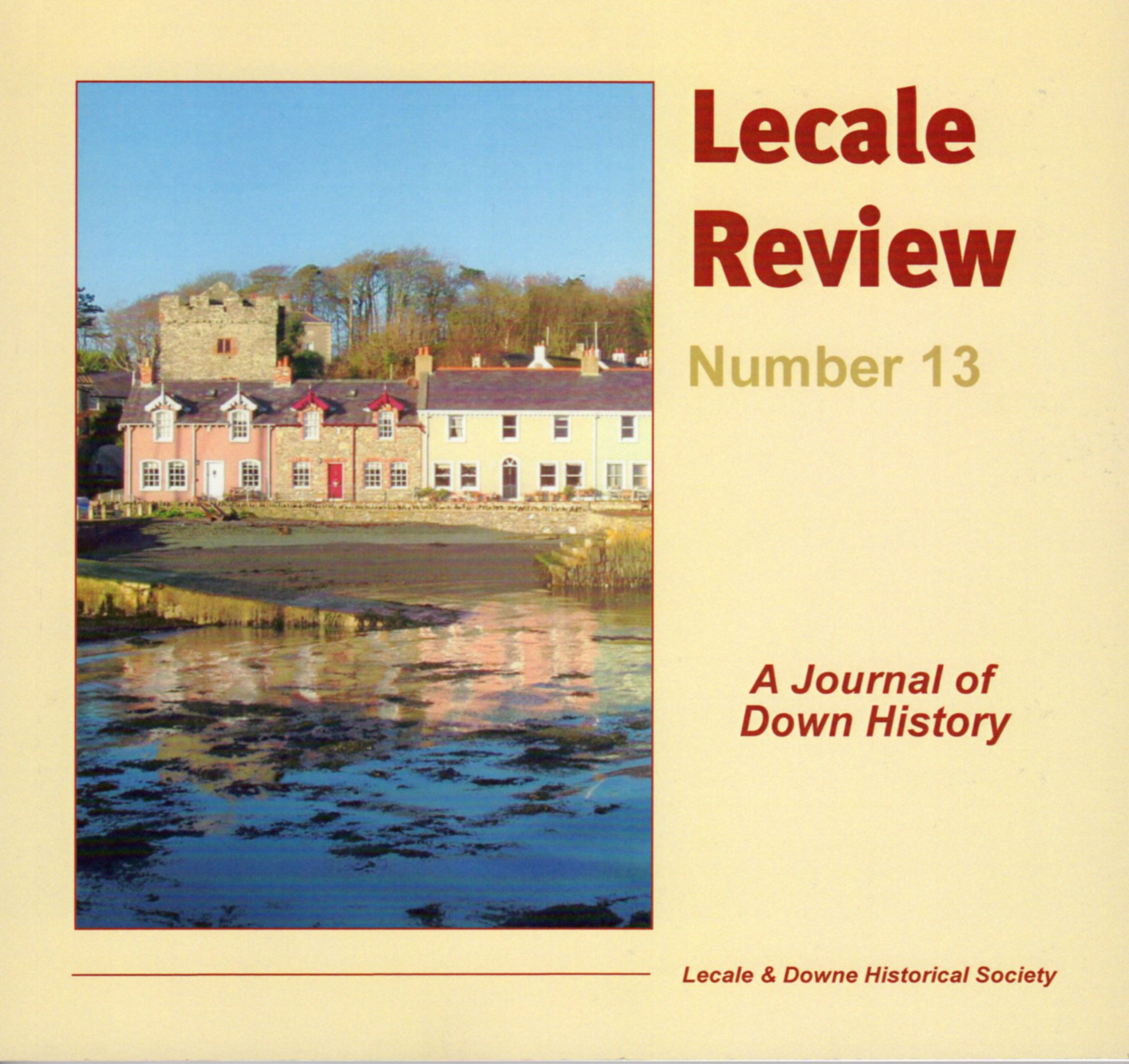 Front Cover: Strangford, with the Castle, Strangford House and Old Court demesne in the background